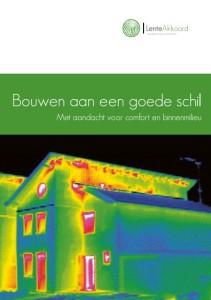 De brochure 'Bouwen aan een goede schil' van het Lente-akkoord Energiezuinige Nieuwbouw.